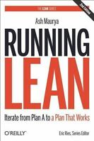 Running Lean : Iterate from Plan a to a Plan That Works by Ash Maurya (2012,...
