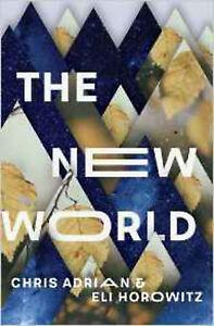 The New World, New, Horowitz, Eli, Adrian, Chris Book