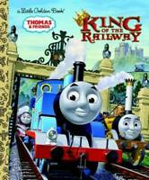 King of the Railway (Thomas & Friends) (Little Golden Book) - Hardcover - GOOD