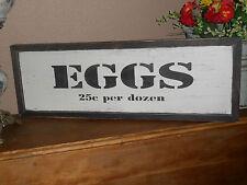 EGGS  25c per dozen  Vintage Antique Style  primitive wood sign W/Raised Border