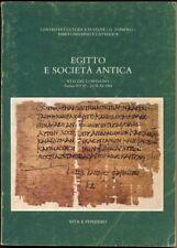 EGITTO E SOCIETÀ ANTICA. ATTI DEL CONVEGNO TORINO, 8-9 VI.-23-24 XI. 1984
