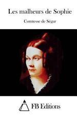 Les Malheurs de Sophie by Comtesse De Ségur (2015, Paperback)