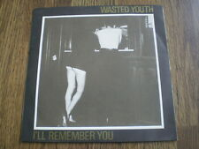 """WASTED YOUTH - I'LL REMEMBER YOU 7"""" A1 B1 1980 BRIDGE HOUSE RECORDS EX+"""
