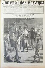 JOURNAL DES VOYAGES N° 771 de 1892 AFRIQUE COTE D IVOIRE SOLDATS TIRAILLEURS