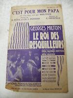 Partition C'est pour mon papa Georges Milton Le Roi des resquilleurs