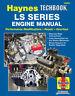 LS Series Engine Manual Haynes Techbook