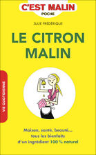 LE CITRON MALIN - JULIE FREDERIQUE