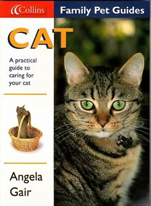 Cat: A Practical Guide to Caring for Your Cat by Angela Gair (Paperback, 2000)