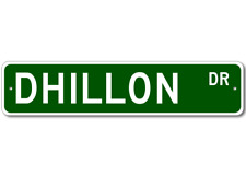 DHILLON Street Sign - Personalized Last Name Signs