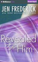 Revealed to Him by Jen Frederick (2015, CD, Unabridged)