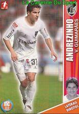 029 ANDREZINHO BRAZIL VITORIA GUIMARAES FC Köln CARD MEGACRAQUES 2010 PANINI