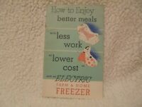 HOW TO ENJOY BETTER MEALS WITH AN ELECTRIC FREEZER 1948