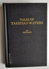 Tales of Tahitian Waters Zane Grey Fishing Expedition Old Man & the Sea