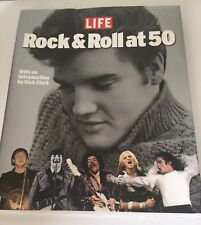 LIFE - Rock & Roll at 50 with an Introduction by Dick Clark