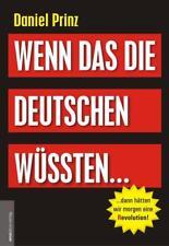 Wenn das die Deutschen wüssten... von Daniel Prinz (2014, Gebundene Ausgabe)
