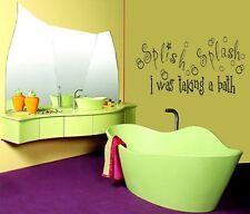 SPLISH SPLASH I WAS TAKING A BATH Words Vinyl Decal Bathroom Wall Art Lettering