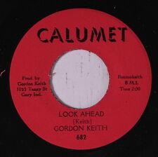 GORDON KEITH: Look Ahead / Where Do I Go From Here 45 Hear! Soul