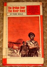VINTAGE THE BRIDGE OVER THE RIVER KWAI BY PIERRE BOULLE HB GOOD READ MILITARY