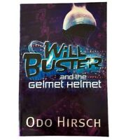 Will Buster And The Gelmet Helmet By Odo Hirsch, Science Fiction Children's Book