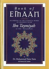 Book of Iman: According to the Classical Works of Sheikh Ibn Taymiyyah -PB