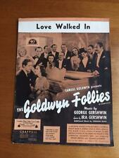 SHEET MUSIC LOVE WALKED IN SAMUEL GOLDWYN FOLLIES 1938 GERSHWIN PUBLISHING