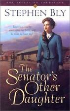 The Senator's Other Daughter (Belles of Lordsburg #1), Bly, Stephen, 1581342365,