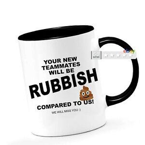 Funny LEAVING MUG Good Luck leaving work gifts new job gift for him her Mugs