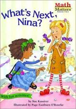 What's Next, Nina? (Math Matters (Kane Press Paperback)), Kassirer, Sue, 1575651