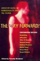 Good, The Way Forward?: Christian Voices on Homosexuality and the Church, , Book