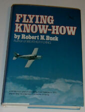 Flying Know-How 1975 Robert N. Buck Great Reference! Nice See!