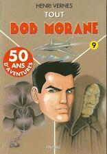 TOUT BOB MORANE N° 9 - 3 HISTOIRES - ED. ANANKE  - HENRI VERNES - NEUF !