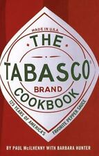 The Tabasco Cookbook: 125 Years of America's Favorite Pepper Sauce by Hunter, Ba