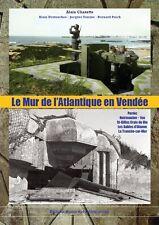 Le Mur de l'Atlantique en Vendée