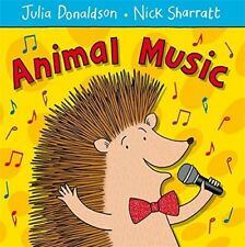Good, Animal Music, Donaldson, Julia, Book