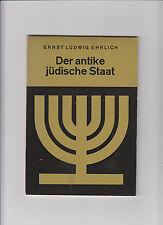 Der antike jüdische Staat Ernst Ludwig Ehrlich 1964 Israel Juda Geschichte Juden