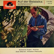 "7"" ALEXANDER BOCHENSKY Auf der Balalaika Kalinka POLYDOR Folk EP 1966 NEUWERTIG!"