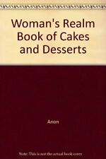 """""""Woman's Realm"""" Book of Cakes and Desserts-Anon"""