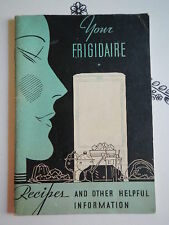 Vintage 1933 Frigidaire Refrigerator Information Guide & Recipes Booklet Book
