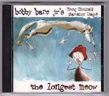BOBBY BARE JR'S YOUNG CRIMINALS STARVATION LEAGUE - The Longest Meow - CD