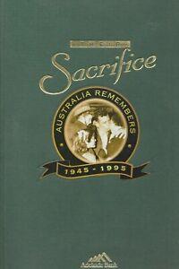 THEIR SACRIFICE : AUSTRALIA REMEMBERS 1945 - 1995 - ROB LINN World War 2