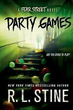 Fear Street: Party Games : A Fear Street Novel by R. L. Stine (2014, Hardcover)