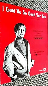 DENNIS WATERMAN: I COULD BE SO GOOD FOR YOU (SHEET MUSIC) 'MINDER' TV THEME