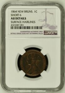 1864 Canada Cent NGC AU Details Short 6 KM 6 New Brunswick Coin Surface Hairline