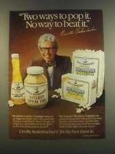 1985 Orville Redenbacher's Gourmet Popping Corn Ad