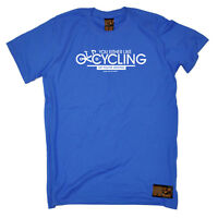 Cycling T-Shirt Funny Novelty Mens tee TShirt - You Either Like Cycling Or Your