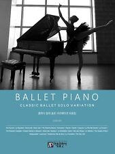 Ballet Piano Score Solo Variation for the Intermediate