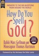 How Do You Spell God?, Gellman, Marc, Hartman, Monsignor Thomas, Smith, Jos A.,