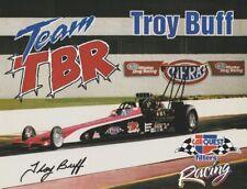 1999 Troy Buff signed Team TBR Top Fuel NHRA postcard