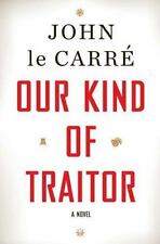 Our Kind of Traitor: A Novel, John le Carre, New Book