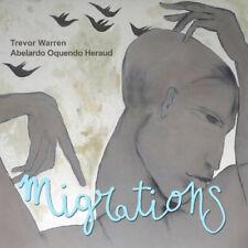 Trevor Warren/Abelardo Oquendo Heraud : Migrations CD (2014) ***NEW***